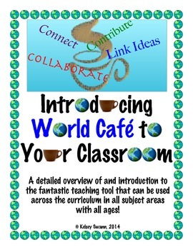 Introducing World Cafe to Your Classroom