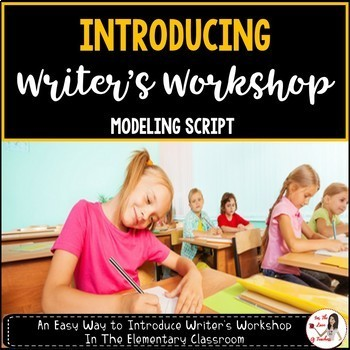 Introducing Writer's Workshop Script