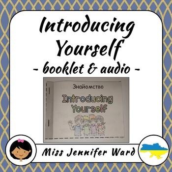 Introducing Yourself...Ukrainian/English