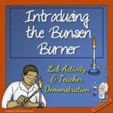 Introducing the Bunsen Burner