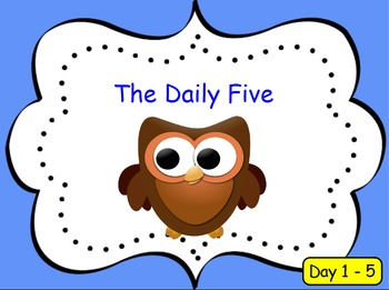 Introducing the Daily 5 - Days 1-5