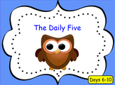 Introducing the Daily 5 - Days 6-10