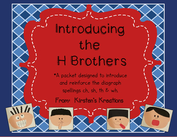 Introducing the H Brothers - a digraph packet