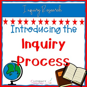 Introducing the Inquiry Process -- A Unit of Study