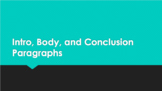 Introduction, Body, and Conclusion Paragraph PowerPoint