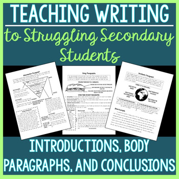 Introduction, Body, and Conclusion Paragraphs (Struggling Secondary Students)