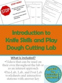 Introduction Knife Skills and Play Dough Cutting Lab