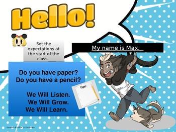 Introduction Lesson:  Hello Max
