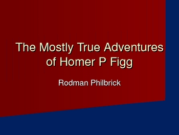 Introduction PowerPoint for Homer P Figg Characters, Setting and More