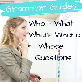 Asking and Answering Information Questions - What, Who, Where, Whose, & When