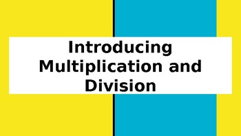 Introduction/Review of Multiplication and Division Rules