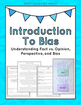 Introduction To Bias: Understanding Fact vs. Opinion, Pers