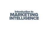 Introduction To Marketing Intelligence
