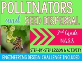 Introduction To Pollinators and Seed Dispersal Mini-Unit-NGSS-(2-LS2-2)
