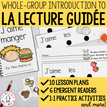 Introduction à la lecture guidée - (FRENCH Intro to Whole Group Guided Reading)