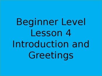 Introduction and Greeting beginner level