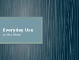 Introduction for Everyday Use by Alice Walker