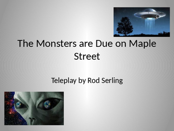 Introduction for The Monsters Are Due On Maple Street