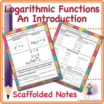 Introduction of Logarithmic Functions Scaffolded Notes