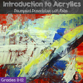 Introduction to Acrylic Paint Powerpoint presentation