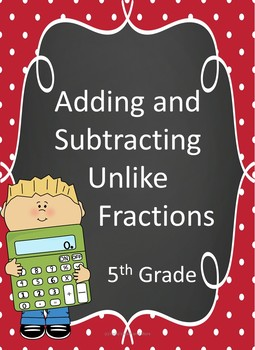 Introduction to Adding and Subtracting Unlike Fractions