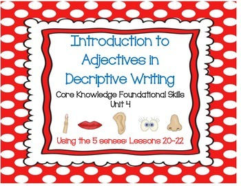 Introduction to Adjectives- Core Knowledge Skills Unit 4