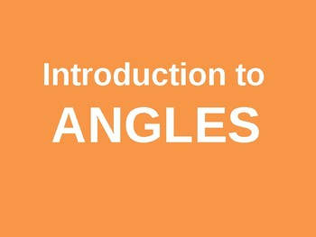Introduction to Angles
