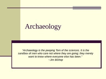 Introduction to Archaeology Ppt