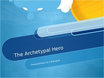 Introduction to Archetypal Heroes PPT