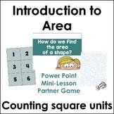 Introduction to Area Using Grid / Square Units- Math Mini-lesson