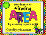 Area by Counting Square Units {Interactive Power Point} **