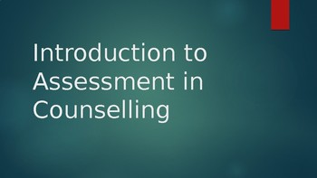 Introduction to Assessment in Counselling