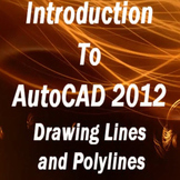 Introduction to AutoCAD 2012 - Part 1