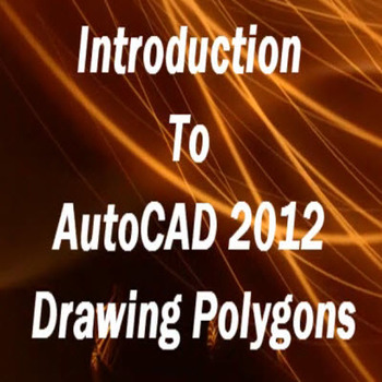 Introduction to AutoCAD 2012 - Part 4