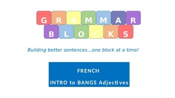 Grammar Blocks - Introduction to BANGS Adjectives