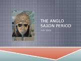 Introduction to Beowulf: The Anglo Saxon Period
