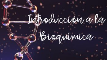 Introduction to Biochemistry (Spanish)