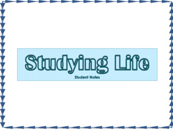 Introduction to Biology & Studying Life Notes