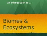 Introduction to Biomes and Ecosystems