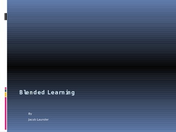 Introduction to Blended Learning