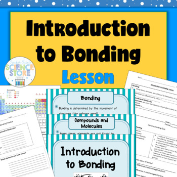 Introduction to Bonding Lesson