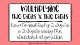 Introduction to 2 digit x 2 digit Multiplication (Standard Algorithm) PowerPoint