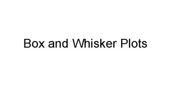 Introduction to Box and Whisker Plots