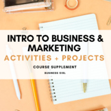 Introduction to Business and Marketing Supplement (Activities + Projects) Bundle