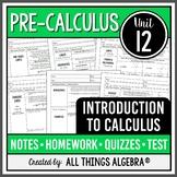 Introduction to Calculus (PreCalculus Curriculum - Unit 12)