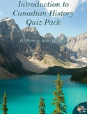 Introduction to Canadian History Quiz Pack