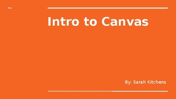Introduction to Canvas Powerpoint for Students