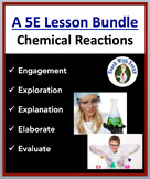 Introduction to Chemical Reactions - Complete 5E Lesson