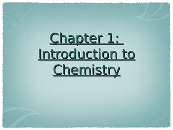 Introduction to Chemistry Full Powerpoint!
