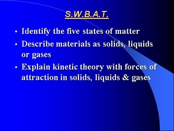 """Introduction to Chemistry Lesson I """"Solids, Liquids & Gases"""""""